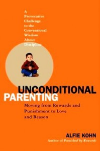 Alfie Kohn Unconditional Parenting